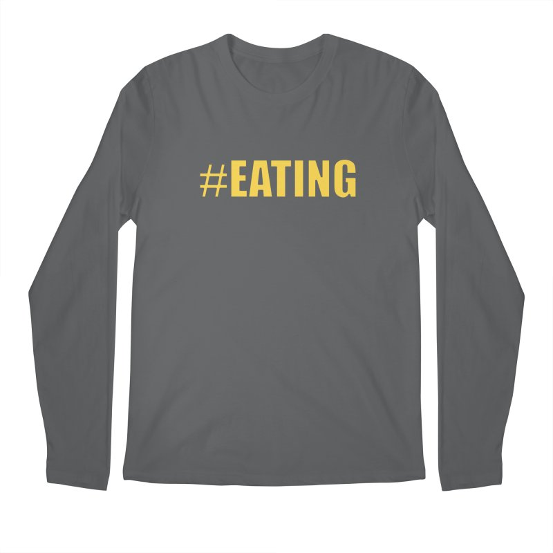 #EATING (original) Men's Regular Longsleeve T-Shirt by Plant a Seed