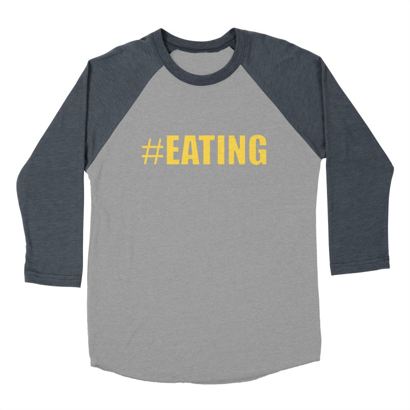 #EATING (original) Men's Baseball Triblend T-Shirt by Plant a Seed
