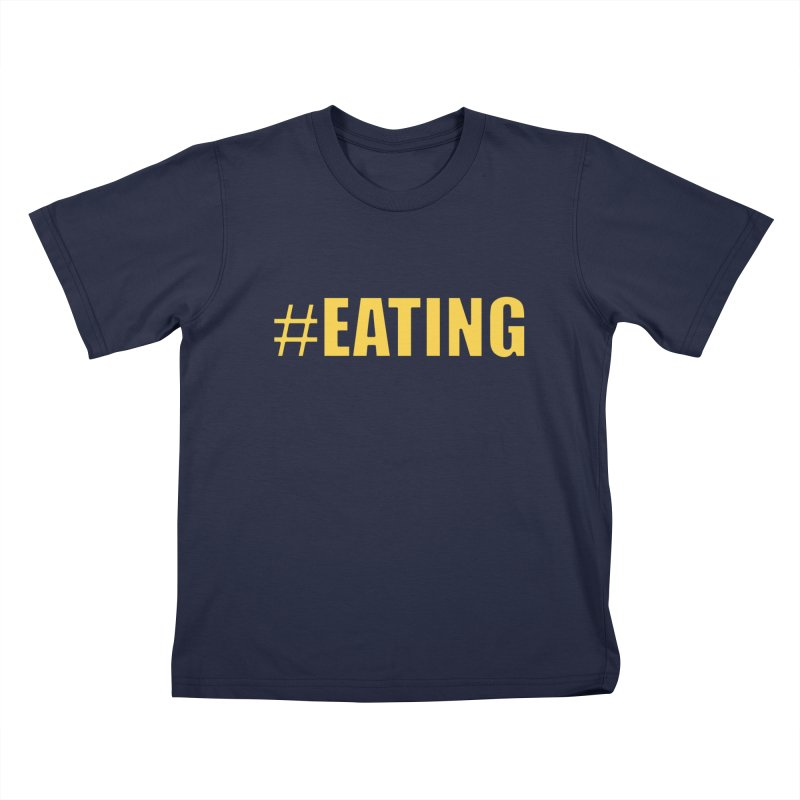 #EATING (original) Kids T-shirt by Plant a Seed