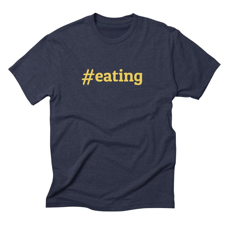 #EATING (modern) in Men's Triblend T-shirt Navy by Plant a Seed