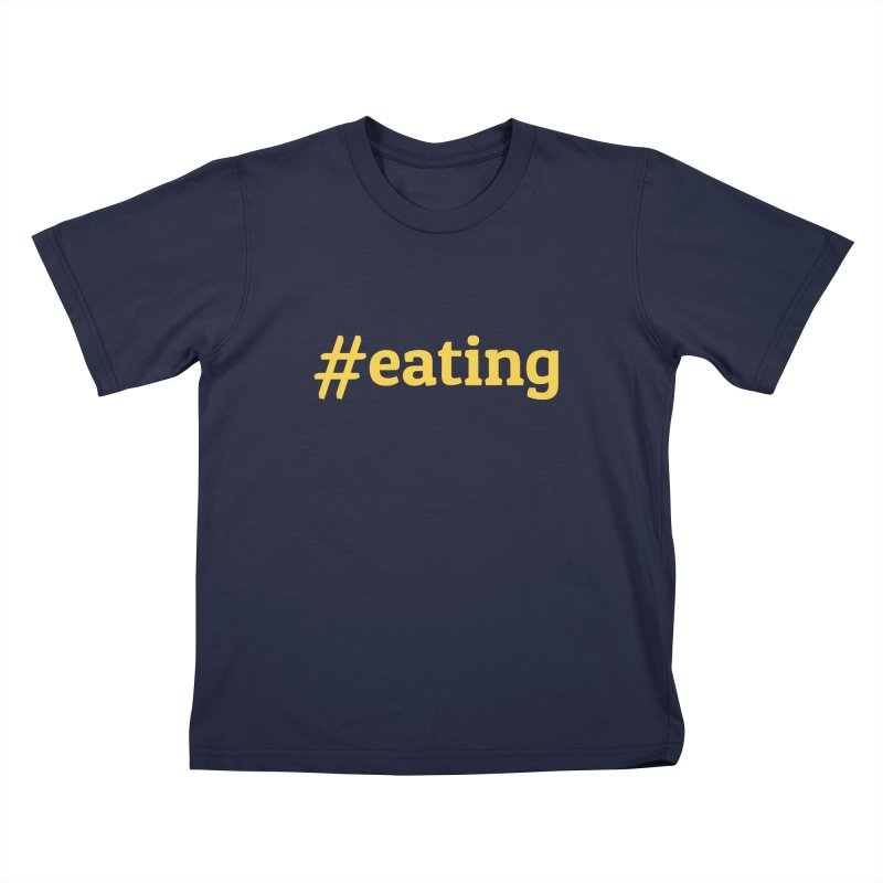 #EATING (modern) Kids T-shirt by Plant a Seed