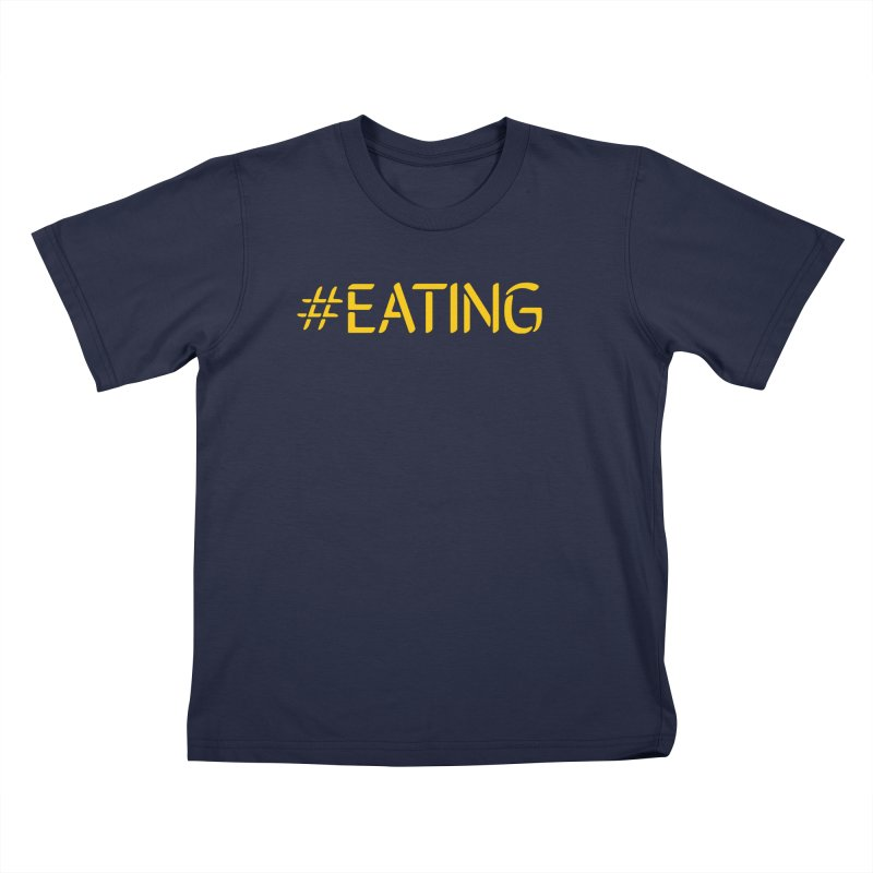 #EATING standard Kids T-Shirt by Plant a Seed