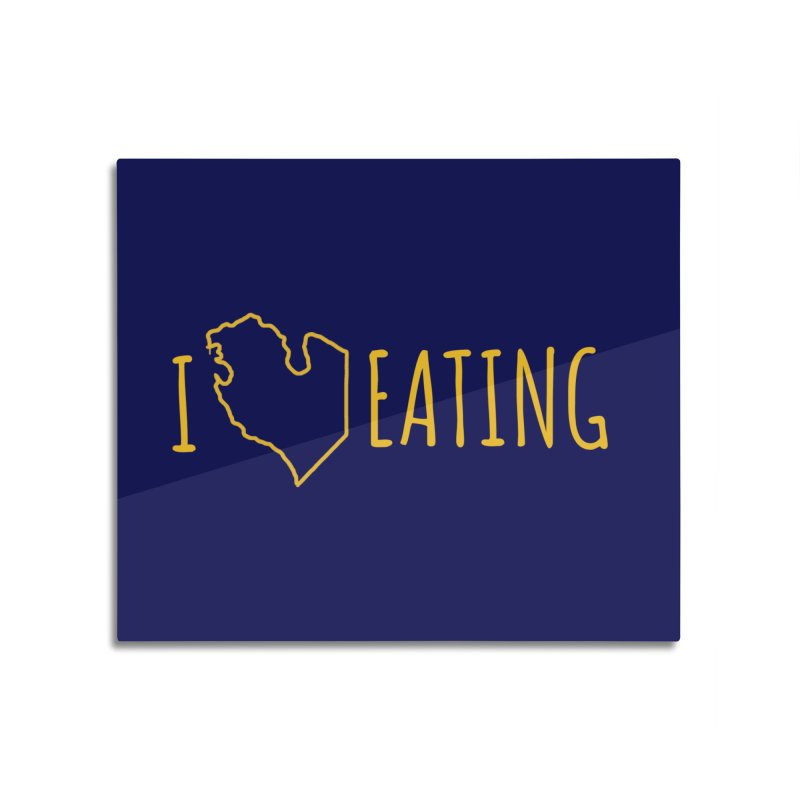 I MI EATING Home Mounted Aluminum Print by Plant a Seed
