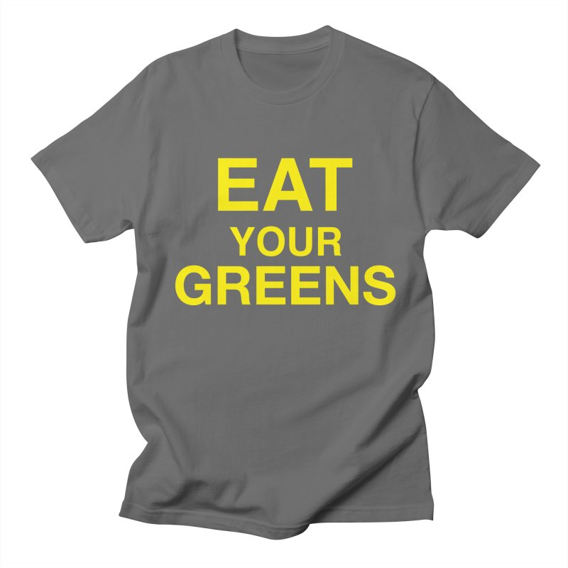 EAT YOUR GREENS by Team Gardens