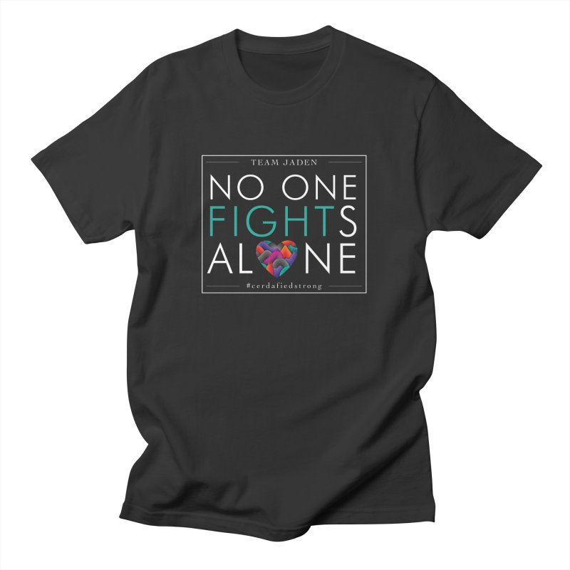 No One Fights Alone Men's T-Shirt by teamjaden's Artist Shop