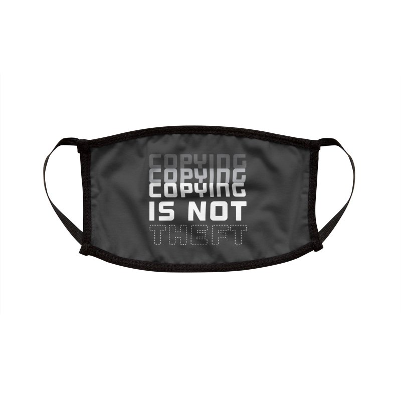 Copying Is Not Theft Accessories Face Mask by Techdirt Gear
