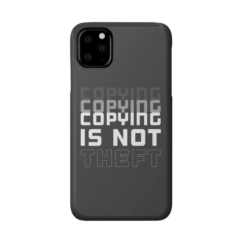 Copying Is Not Theft Accessories Phone Case by Techdirt Gear