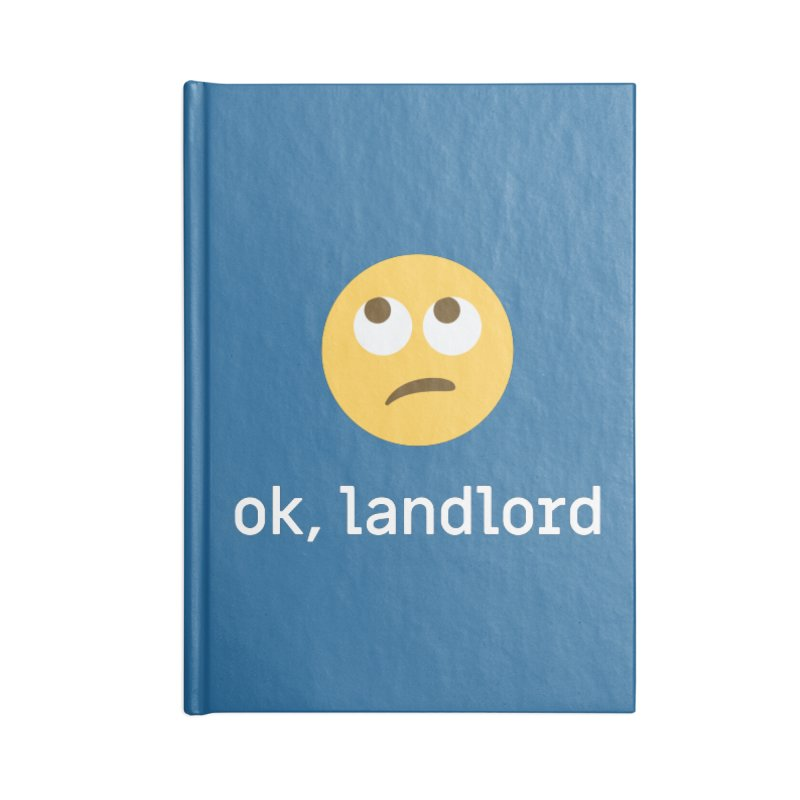 ok, landlord Accessories Notebook by Techdirt Gear