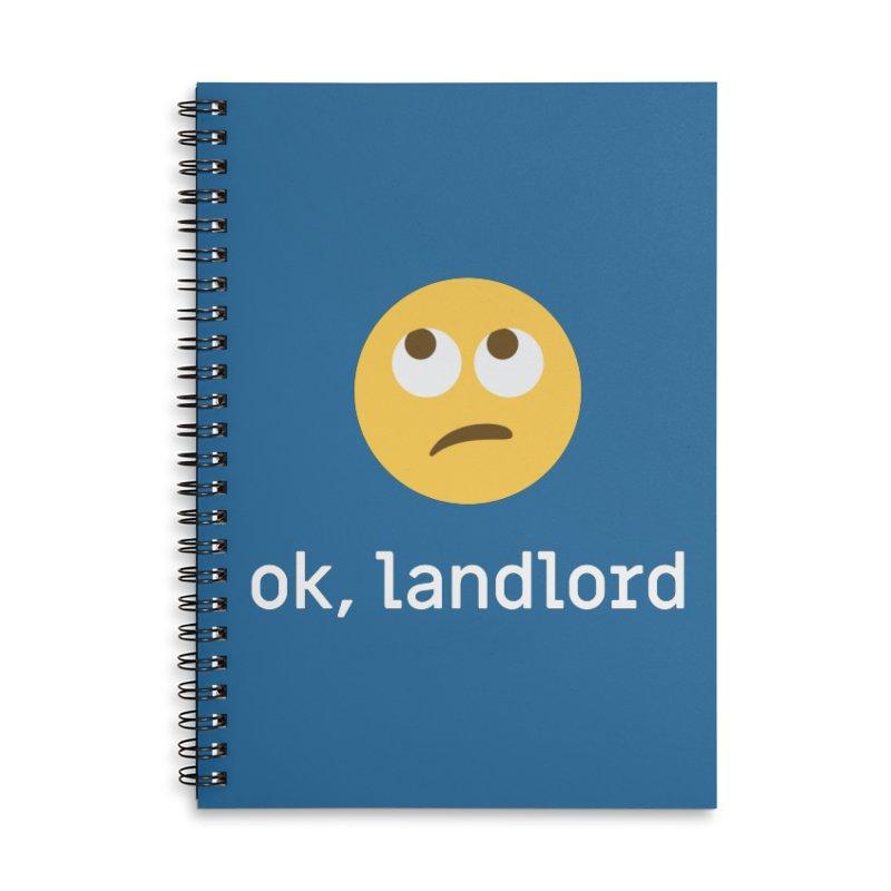 ok, landlord Accessories Notebook by Techdirt Gear