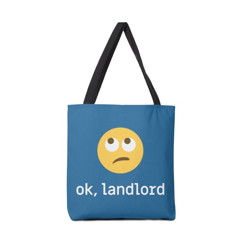 ok, landlord Accessories Bag by Techdirt Gear