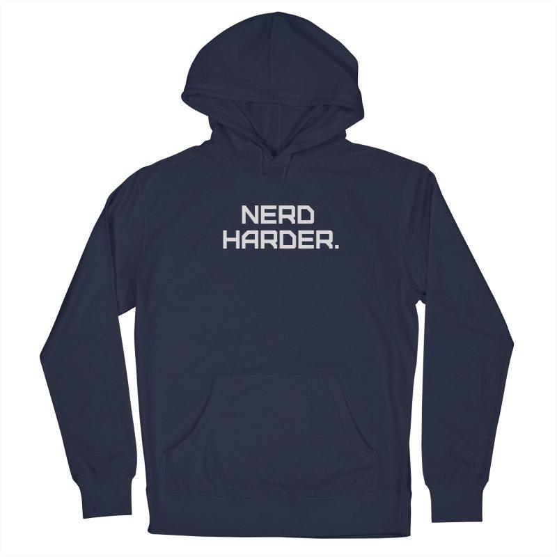 Nerd Harder Men's Pullover Hoody by Techdirt Gear