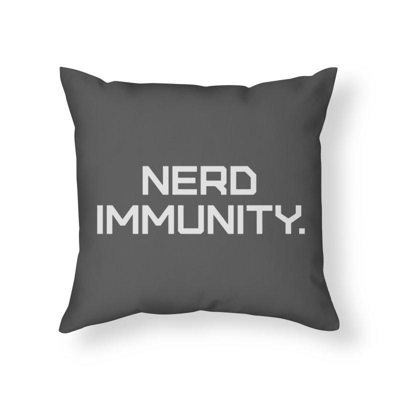 Nerd Immunity Home Throw Pillow by Techdirt Gear