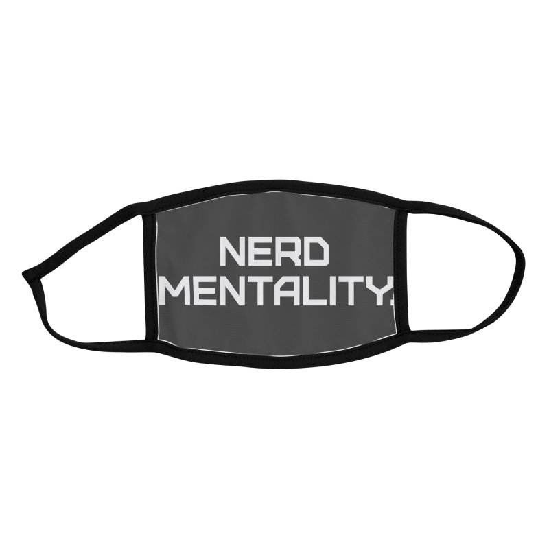 Nerd Mentality Accessories Face Mask by Techdirt Gear