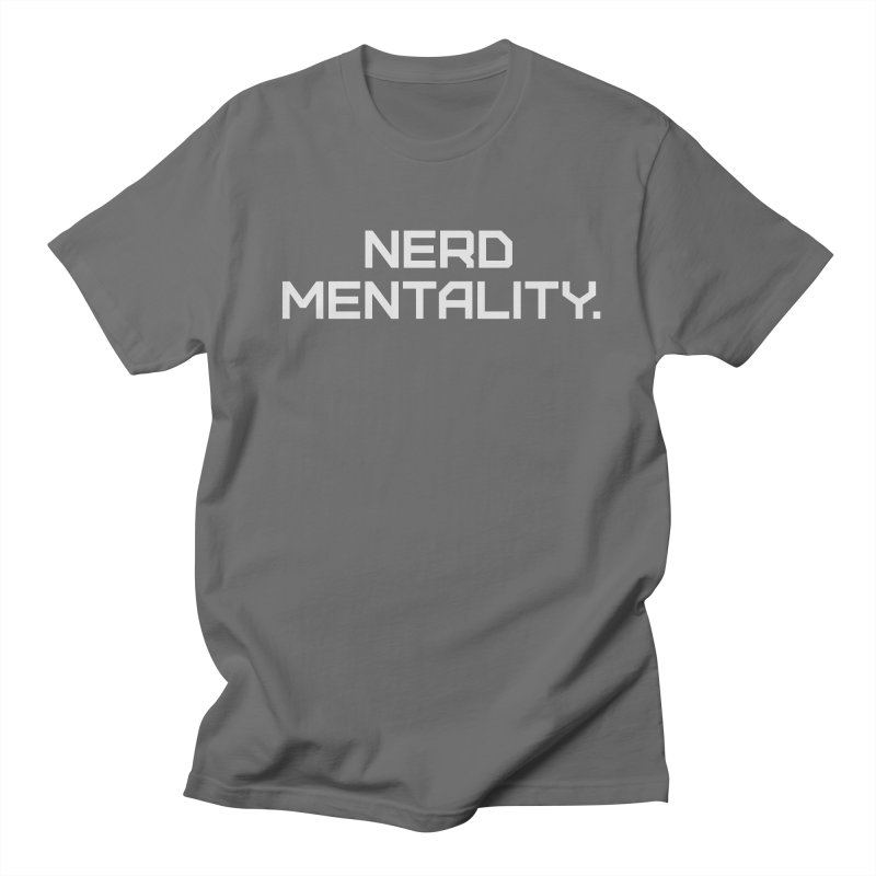 Nerd Mentality Men's T-Shirt by Techdirt Gear