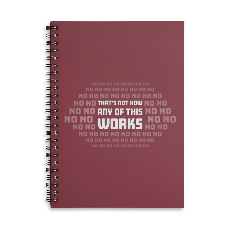 Not How This Works Accessories Notebook by Techdirt Gear