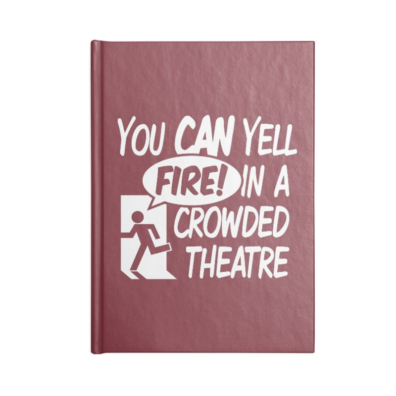 Fire In A Crowded Theatre Accessories Notebook by Techdirt Gear