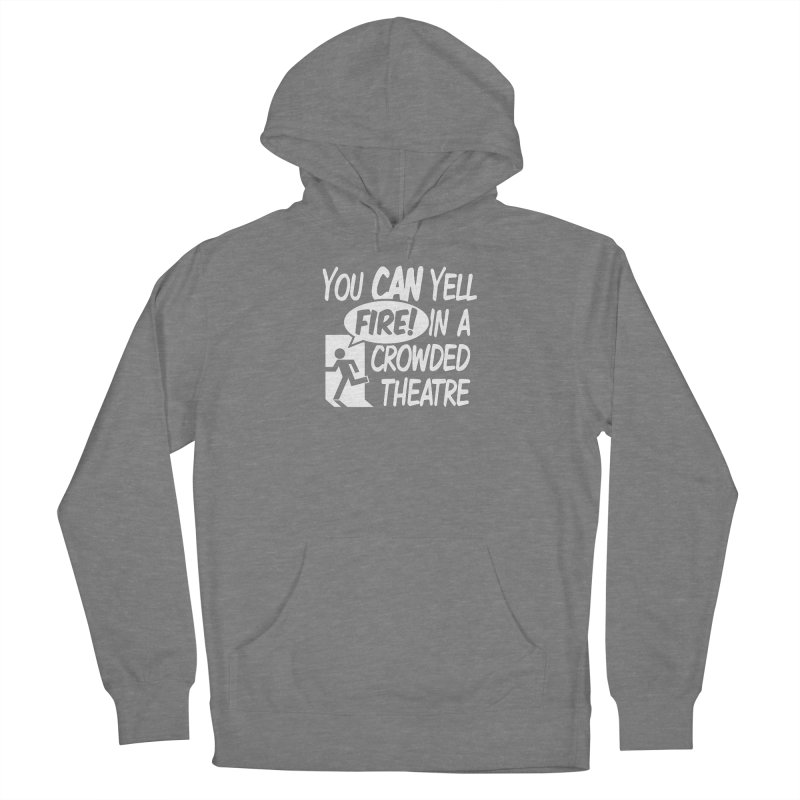 Fire In A Crowded Theatre Women's Pullover Hoody by Techdirt Gear