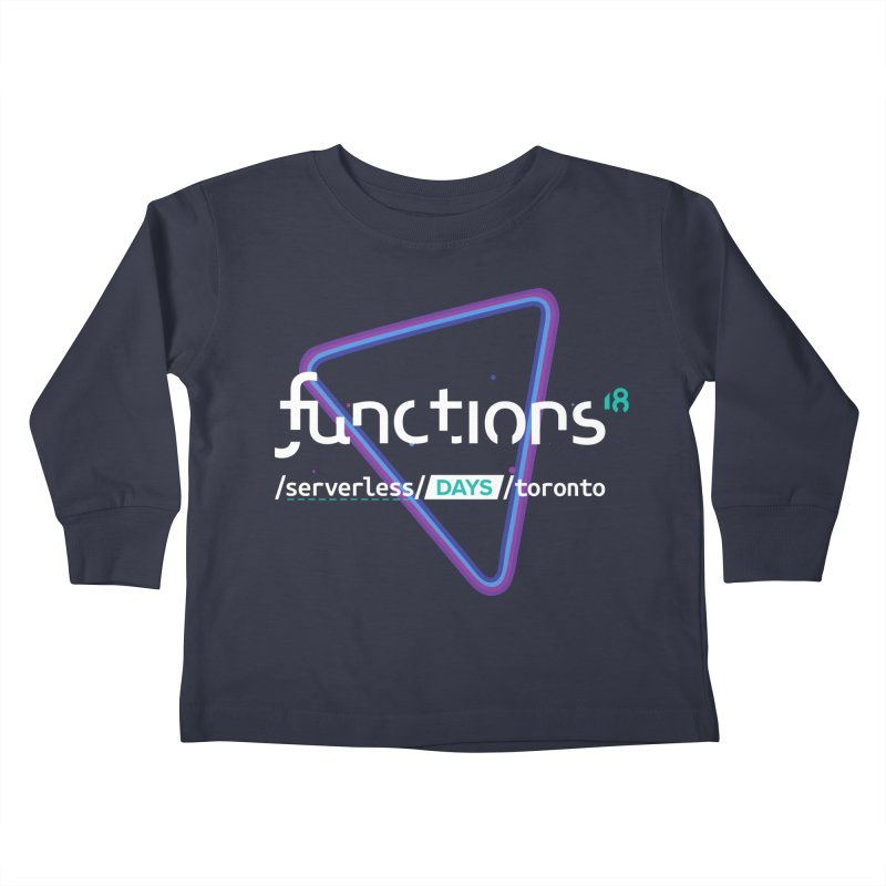 Functions 2018 Kids Toddler Longsleeve T-Shirt by TechMasters Swag Shop