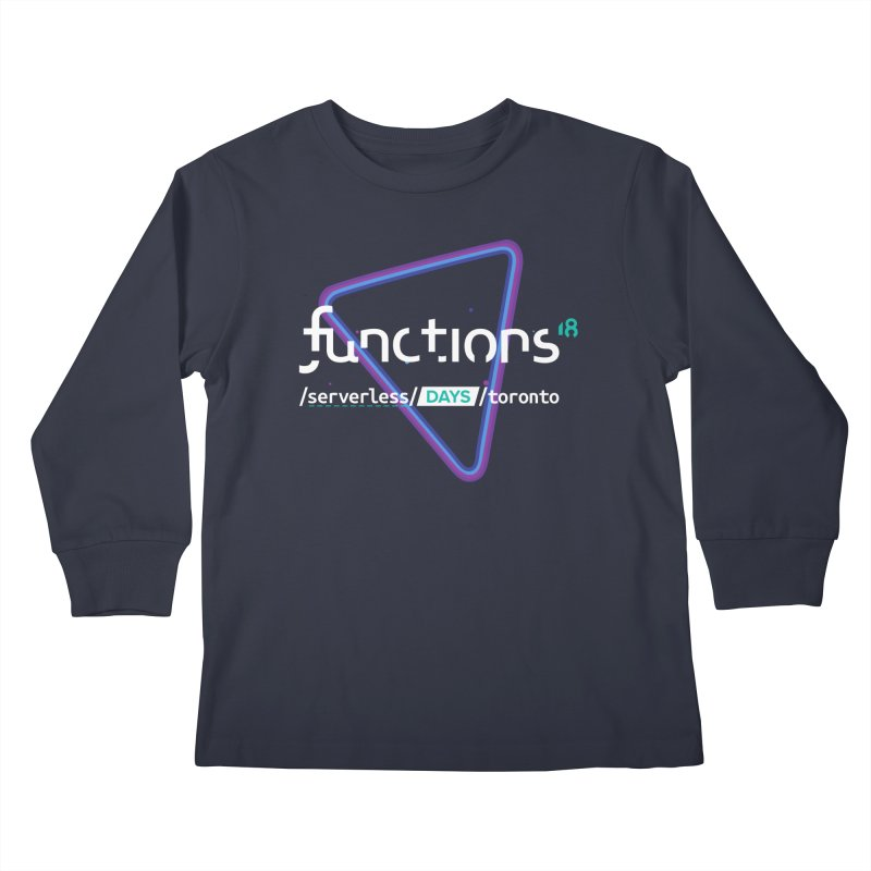 Functions 2018 Kids Longsleeve T-Shirt by TechMasters Swag Shop