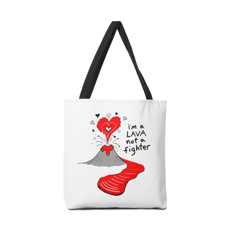I'm a lava not a fighter Accessories Bag by Tectonic City
