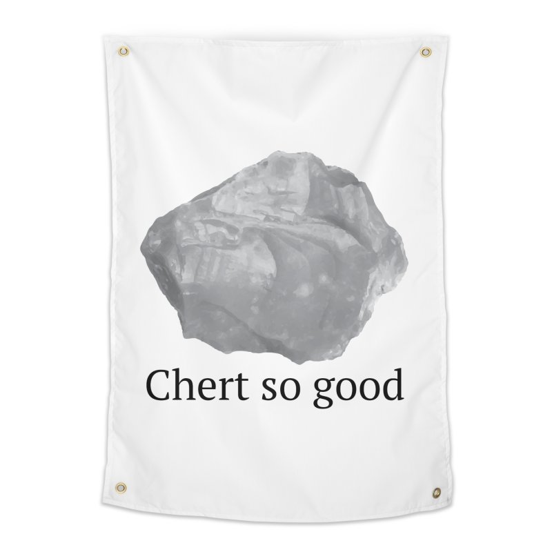 Chert so good Home Tapestry by Tectonic City