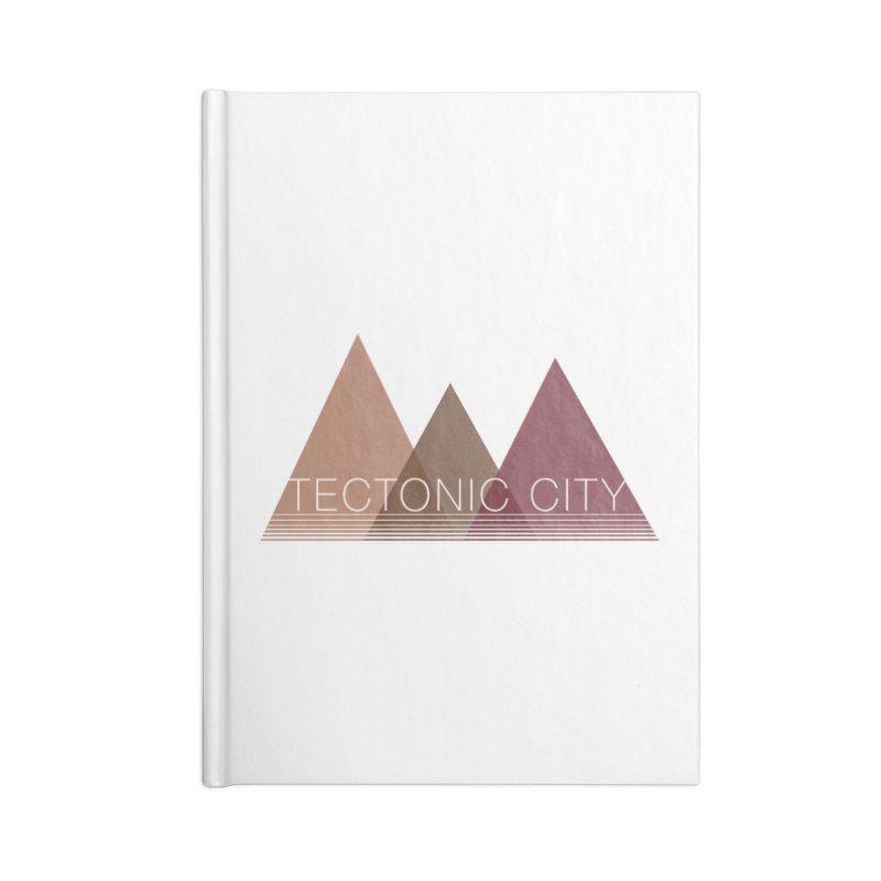 Tectonic City - three peaks Accessories Notebook by Tectonic City