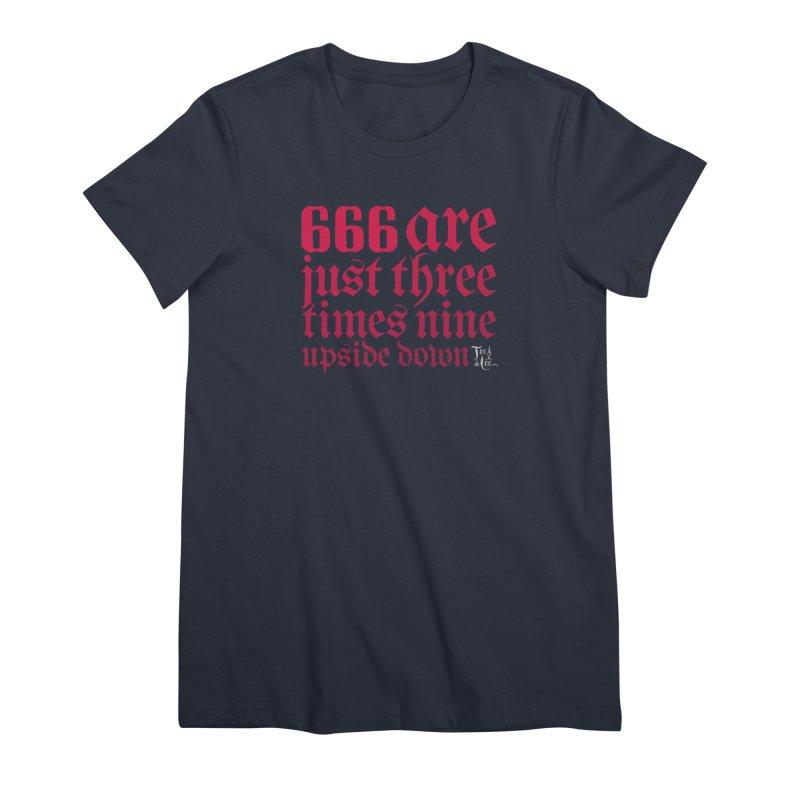 666 Women's T-Shirt by TeedeLee