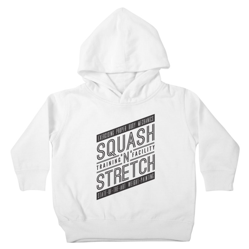 Squash 'n' Stretch Kids Toddler Pullover Hoody by Teeframed