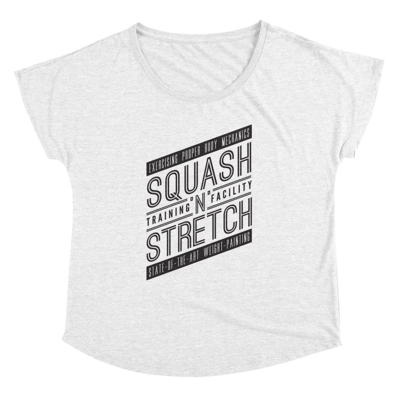 Squash 'n' Stretch Women's Dolman by Teeframed