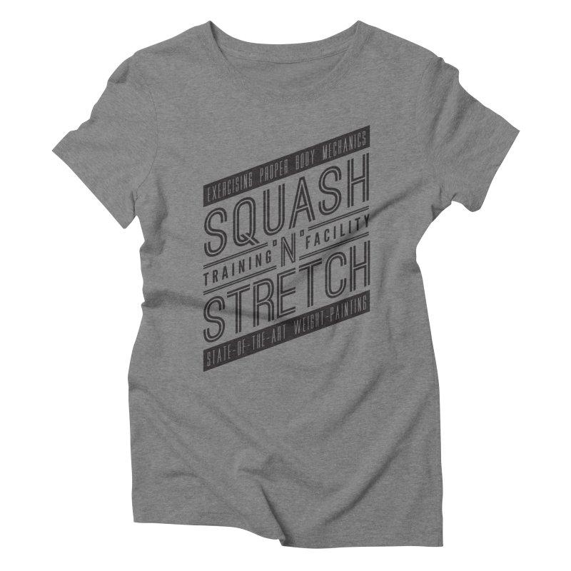 Squash 'n' Stretch Women's Triblend T-shirt by Teeframed