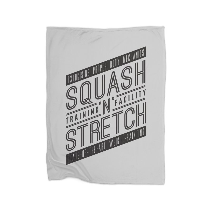 Squash 'n' Stretch Home Blanket by Teeframed