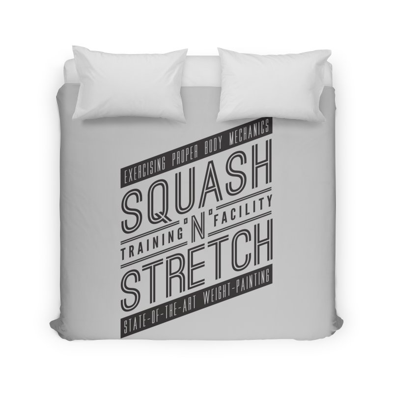 Squash 'n' Stretch Home Duvet by Teeframed