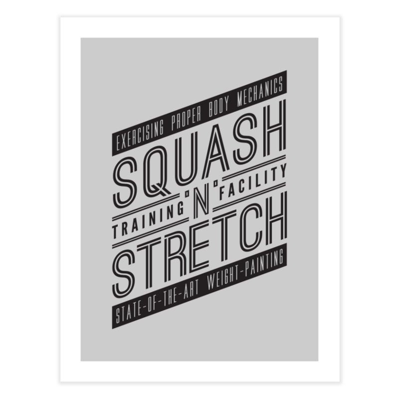 Squash 'n' Stretch Home Fine Art Print by Teeframed