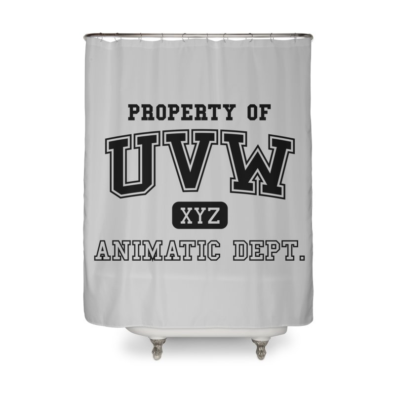 Property of UVW Home Shower Curtain by Teeframed