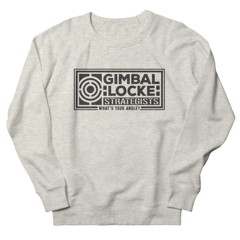 Gimbal Locke Strategists Women's French Terry Sweatshirt by Teeframed