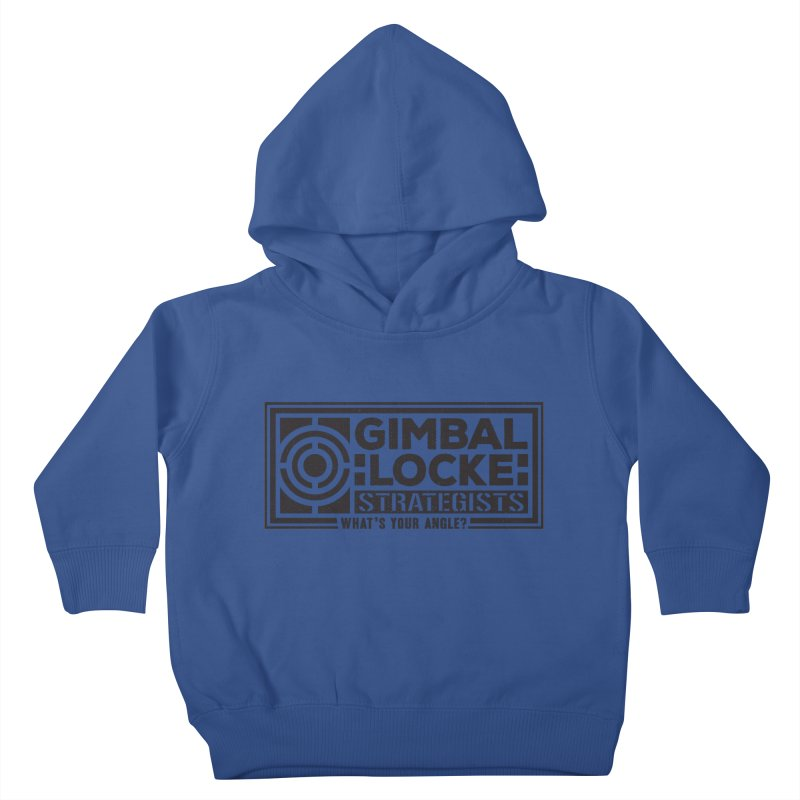 Gimbal Locke Strategists Kids Toddler Pullover Hoody by Teeframed