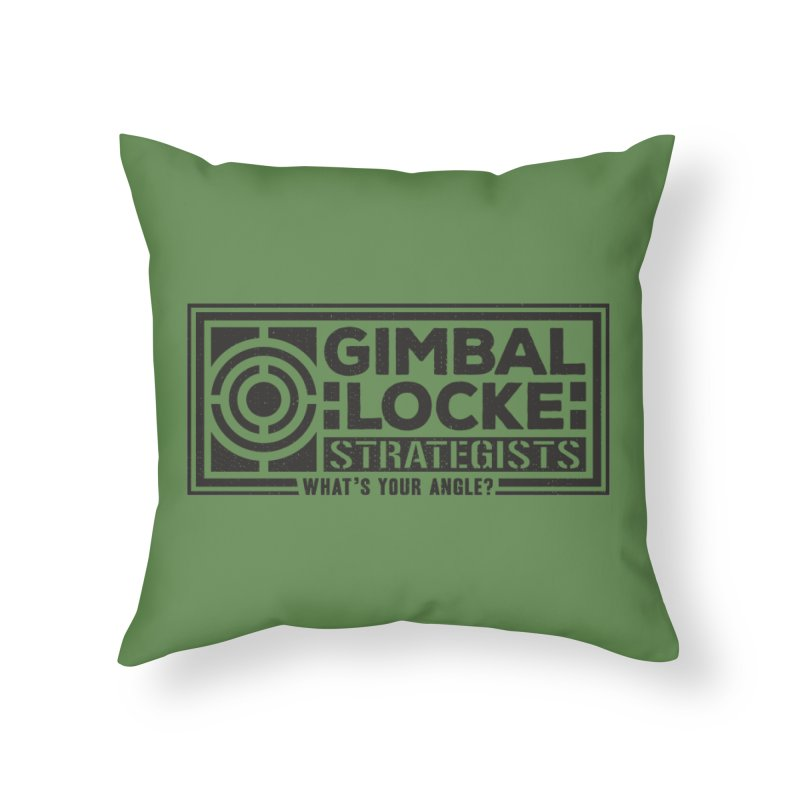 Gimbal Locke Strategists Home Throw Pillow by Teeframed