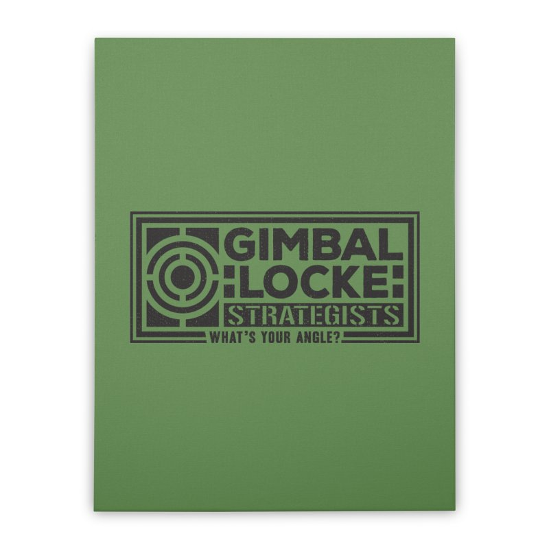 Gimbal Locke Strategists Home Stretched Canvas by Teeframed