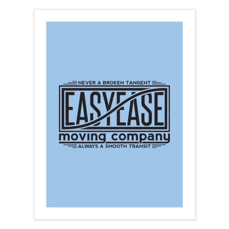 Easy Ease Home Fine Art Print by Teeframed