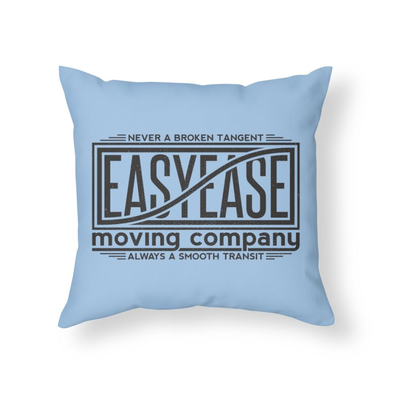 Easy Ease Home Throw Pillow by Teeframed