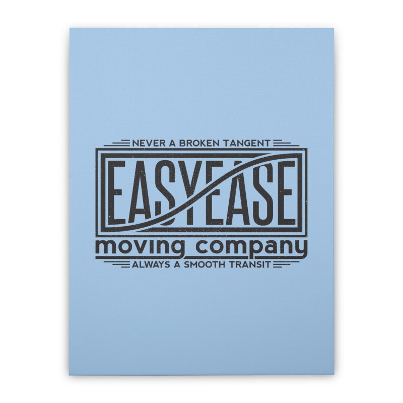 Easy Ease Home Stretched Canvas by Teeframed