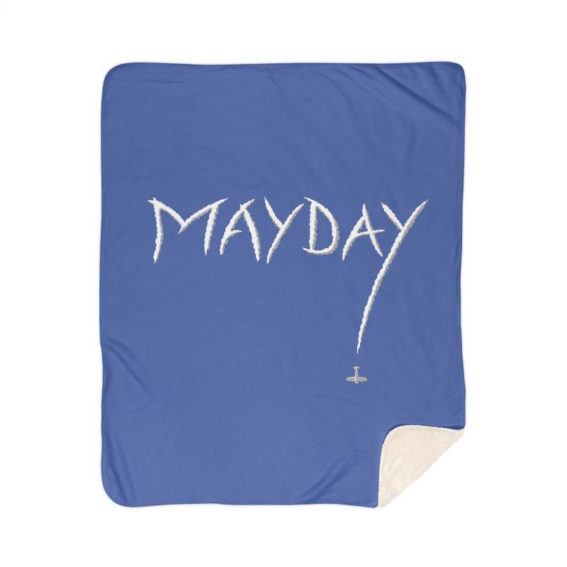 MAYDAY! Home Sherpa Blanket Blanket by Teeframed