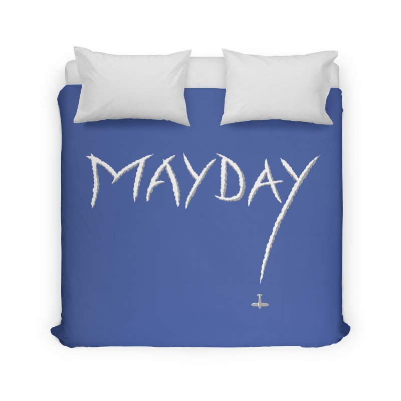 MAYDAY! Home Duvet by Teeframed