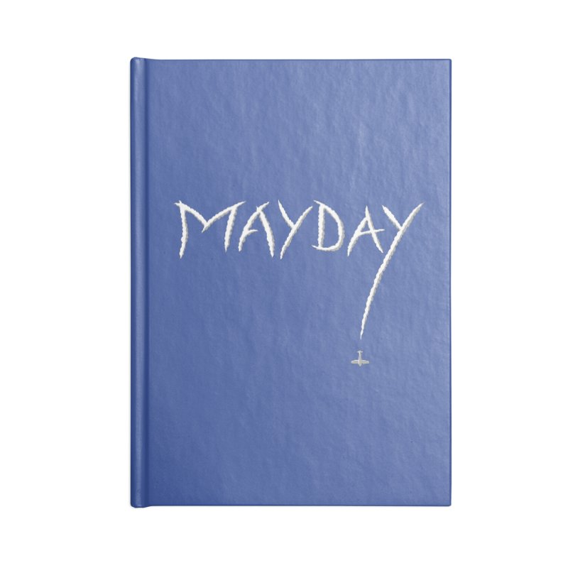 MAYDAY! Accessories Lined Journal Notebook by Teeframed