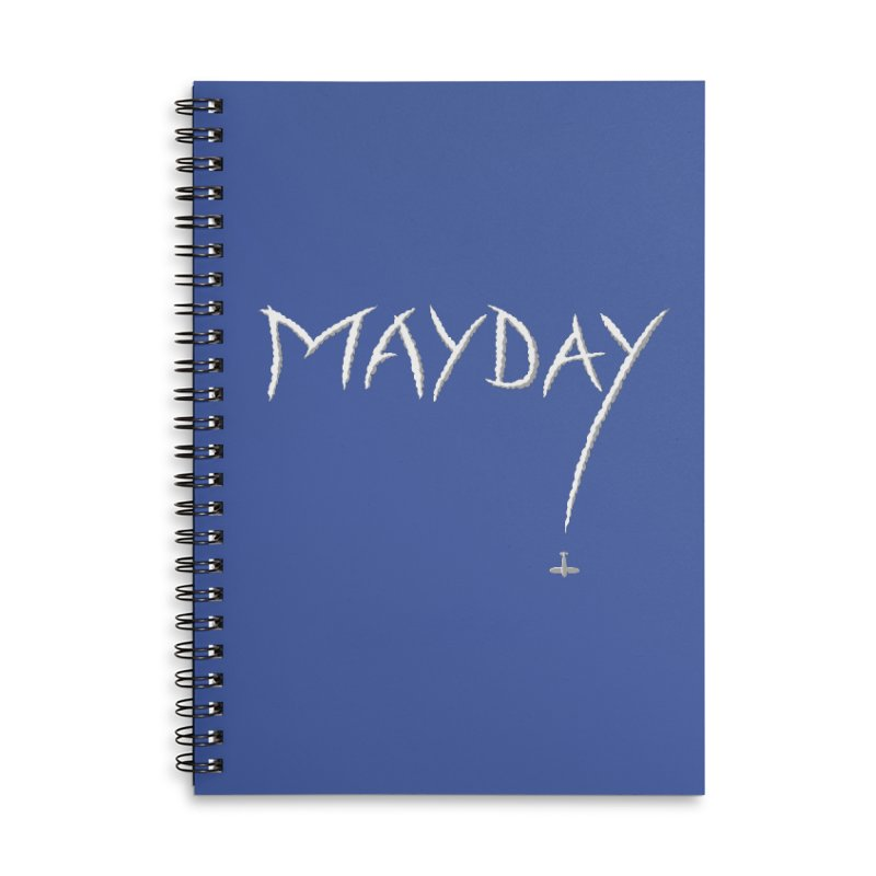 MAYDAY! Accessories Lined Spiral Notebook by Teeframed
