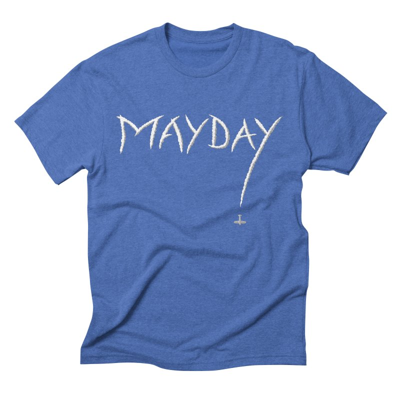 MAYDAY! in Men's Triblend T-shirt Blue Triblend by Teeframed