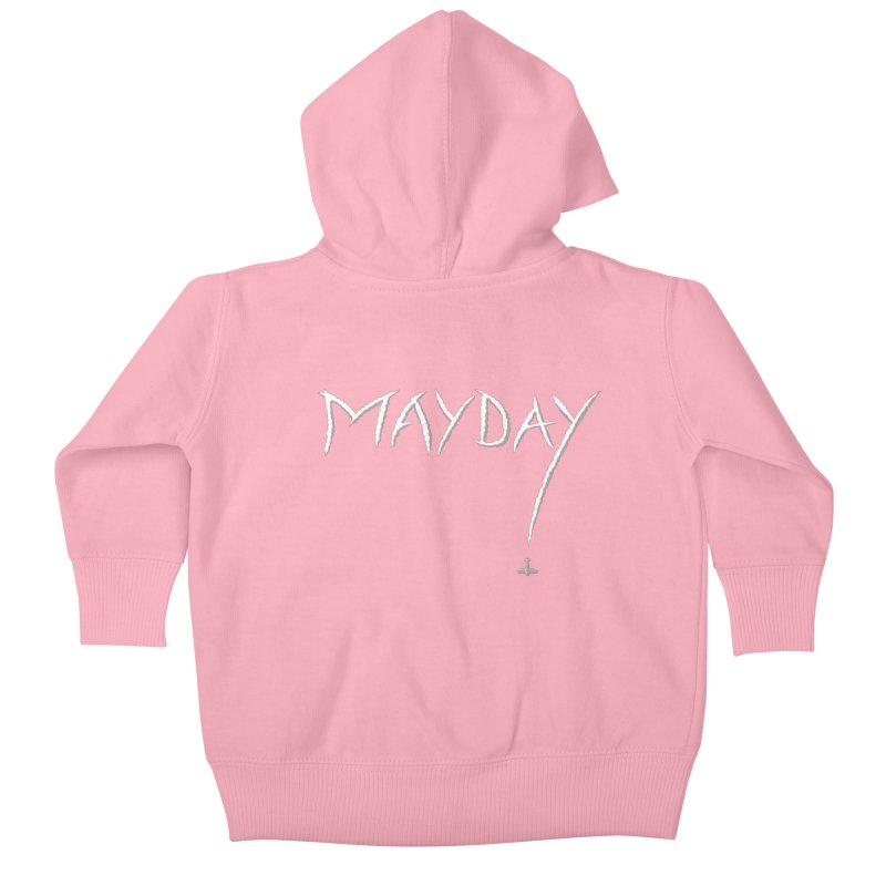 MAYDAY! Kids Baby Zip-Up Hoody by Teeframed