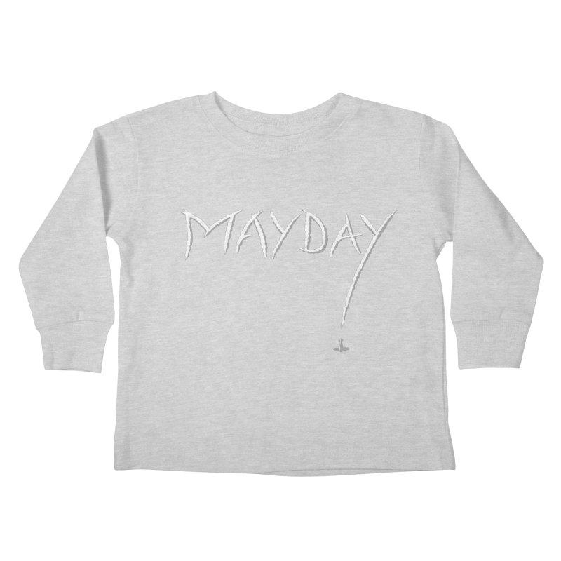 MAYDAY! Kids Toddler Longsleeve T-Shirt by Teeframed