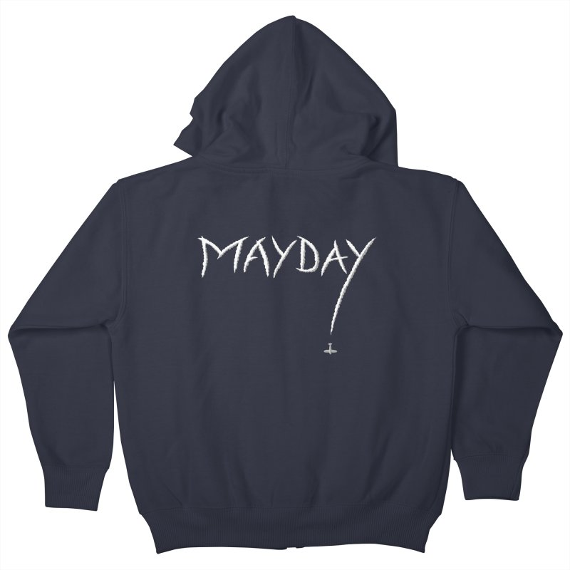 MAYDAY! Kids Zip-Up Hoody by Teeframed
