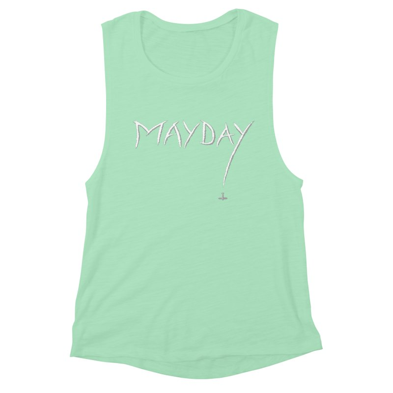 MAYDAY! Women's Muscle Tank by Teeframed